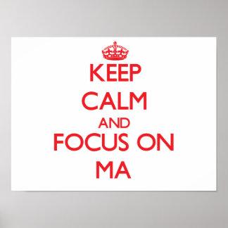 Guarde la calma y el foco en el mA Poster