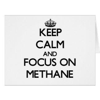 Guarde la calma y el foco en el metano tarjeta de felicitación grande