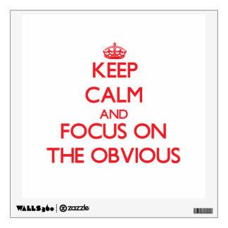Guarde la calma y el foco en el obvio