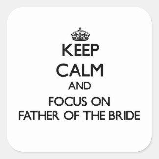 Guarde la calma y el foco en el padre de la novia
