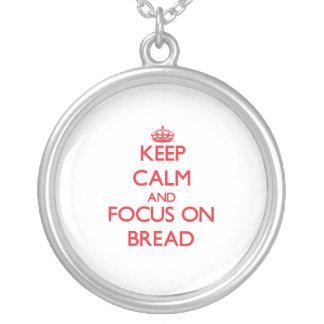 Guarde la calma y el foco en el pan