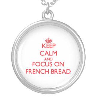 Guarde la calma y el foco en el pan francés
