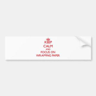 Guarde la calma y el foco en el papel de embalaje pegatina de parachoque