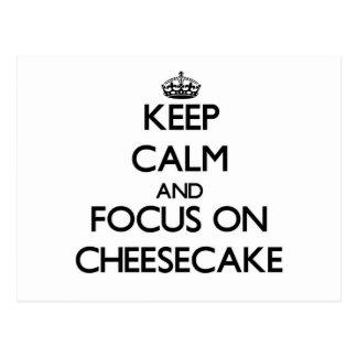Guarde la calma y el foco en el pastel de queso postal