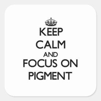 Guarde la calma y el foco en el pigmento colcomanias cuadradases