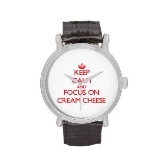Guarde la calma y el foco en el queso cremoso relojes de mano