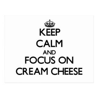 Guarde la calma y el foco en el queso cremoso postales