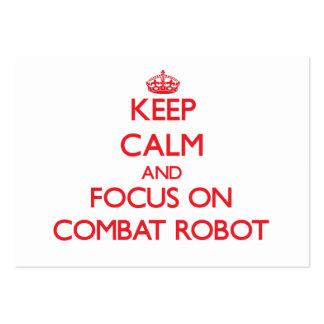 Guarde la calma y el foco en el robot del combate tarjetas de visita grandes