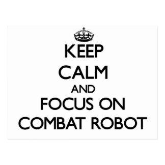 Guarde la calma y el foco en el robot del combate postales