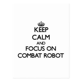 Guarde la calma y el foco en el robot del combate tarjetas postales