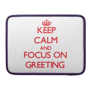 Guarde la calma y el foco en el saludo funda para macbooks