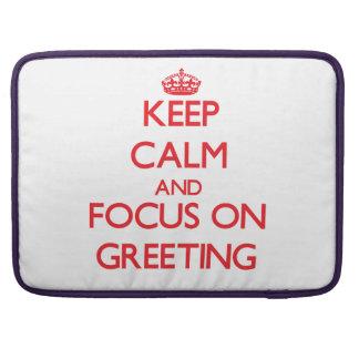 Guarde la calma y el foco en el saludo fundas macbook pro
