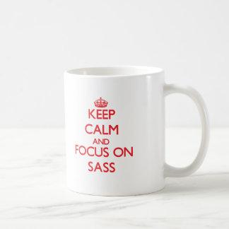 Guarde la calma y el foco en el Sass Taza De Café