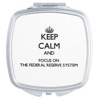 Guarde la calma y el foco en el sistema de Federal Espejos De Maquillaje