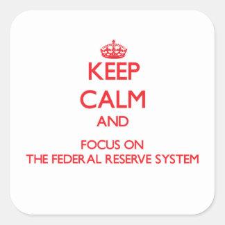 Guarde la calma y el foco en el sistema de Federal Pegatina Cuadrada