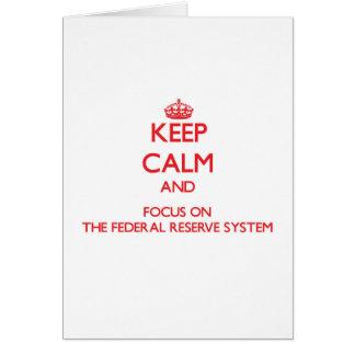 Guarde la calma y el foco en el sistema de Federal Tarjeta De Felicitación