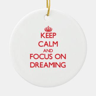 Guarde la calma y el foco en el sueño adornos