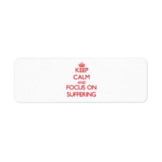 Guarde la calma y el foco en el sufrimiento etiquetas de remite