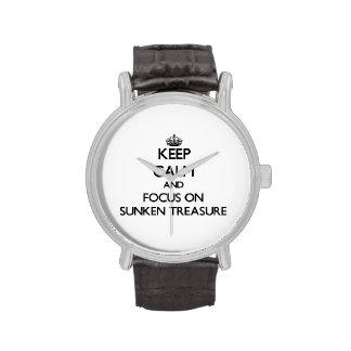 Guarde la calma y el foco en el tesoro hundido reloj de mano