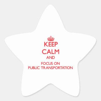 Guarde la calma y el foco en el transporte público pegatina en forma de estrella