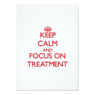 Guarde la calma y el foco en el tratamiento comunicado