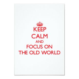 """Guarde la calma y el foco en el Viejo Mundo Invitación 3.5"""" X 5"""""""