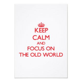 """Guarde la calma y el foco en el Viejo Mundo Invitación 5"""" X 7"""""""