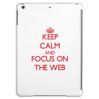 Guarde la calma y el foco en el Web