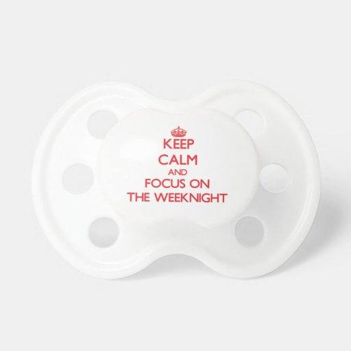 Guarde la calma y el foco en el Weeknight Chupetes Para Bebes