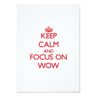 """Guarde la calma y el foco en el wow invitación 5"""" x 7"""""""