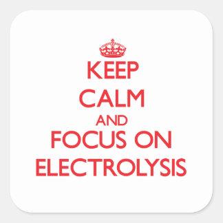 Guarde la calma y el foco en ELECTRÓLISIS Calcomanía Cuadradas Personalizadas