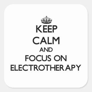 Guarde la calma y el foco en ELECTROTERAPIA Colcomanias Cuadradas Personalizadas