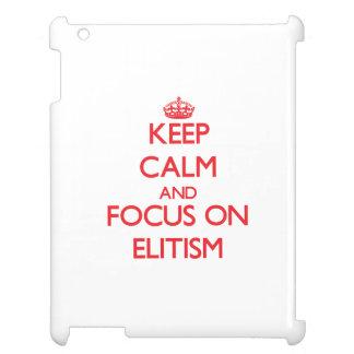 Guarde la calma y el foco en ELITISMO