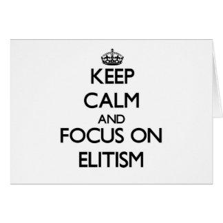 Guarde la calma y el foco en ELITISMO Tarjeta Pequeña
