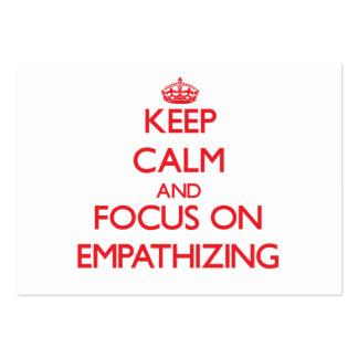 Guarde la calma y el foco en EMPATHIZING Tarjetas De Visita