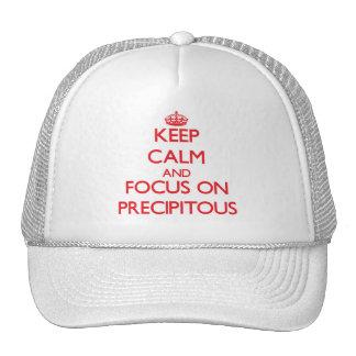 Guarde la calma y el foco en empinado gorra