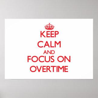Guarde la calma y el foco en en horas extras poster