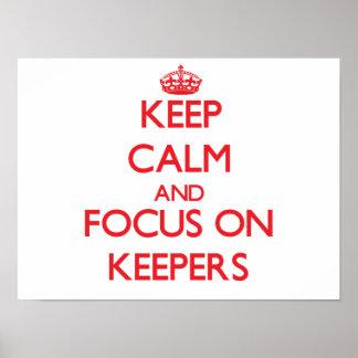Guarde la calma y el foco en encargados poster