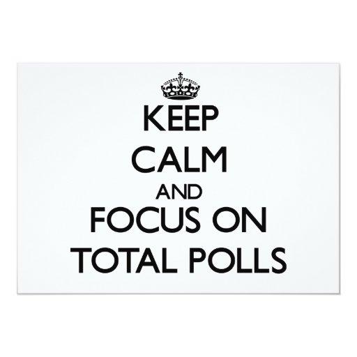 """Guarde la calma y el foco en encuestas totales invitación 5"""" x 7"""""""