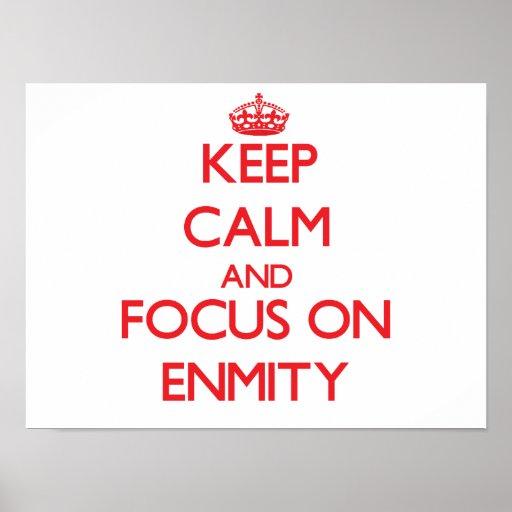 Guarde la calma y el foco en ENEMISTAD Impresiones