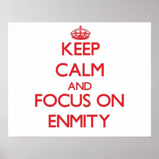 Guarde la calma y el foco en ENEMISTAD Poster