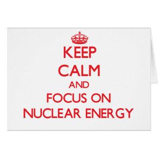 Guarde la calma y el foco en energía nuclear tarjeton