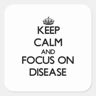 Guarde la calma y el foco en enfermedad calcomanía cuadradas