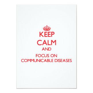 Guarde la calma y el foco en enfermedades comunicado