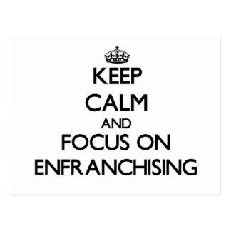 Guarde la calma y el foco en ENFRANCHISING