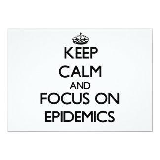 Guarde la calma y el foco en EPIDEMIAS Anuncio Personalizado