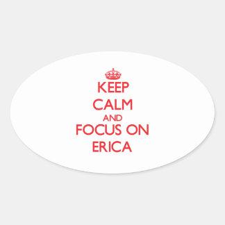 Guarde la calma y el foco en Erica Pegatina Ovalada