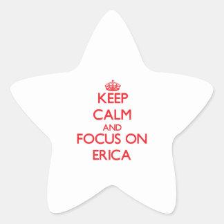 Guarde la calma y el foco en Erica Pegatina En Forma De Estrella