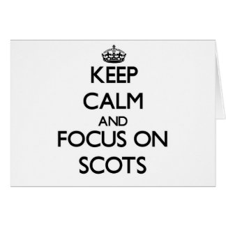 Guarde la calma y el foco en escocés felicitaciones