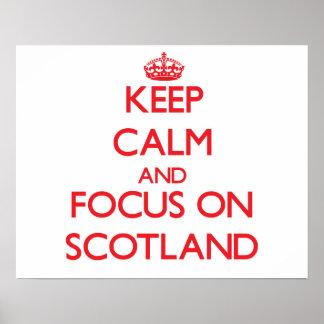 Guarde la calma y el foco en Escocia